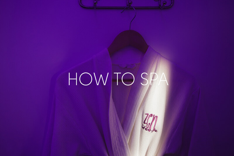 How to spa at zen lifestyle