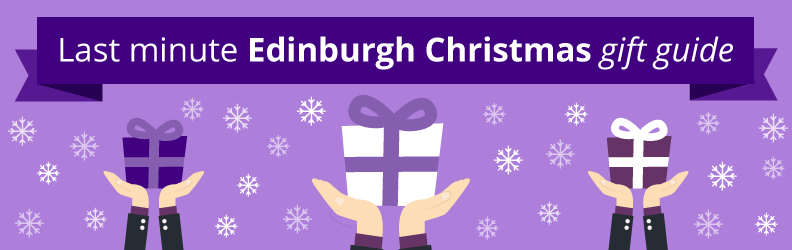 last minute Edinburgh christmas gift guide