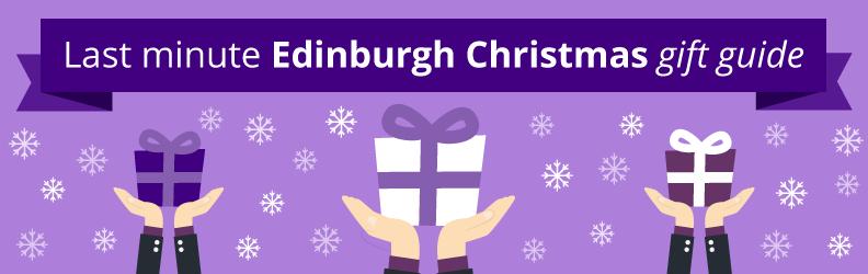 last minute Edinburgh christmas gift guide